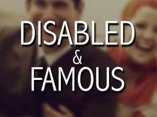 05 Disabled&Famous